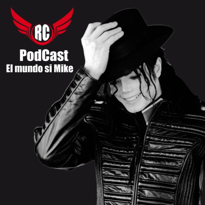 "PODCAST ""EL MUNDO SIN MICHAEL"""